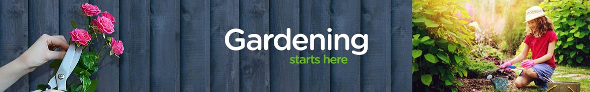 Your Gardening Starts here - shop our full range